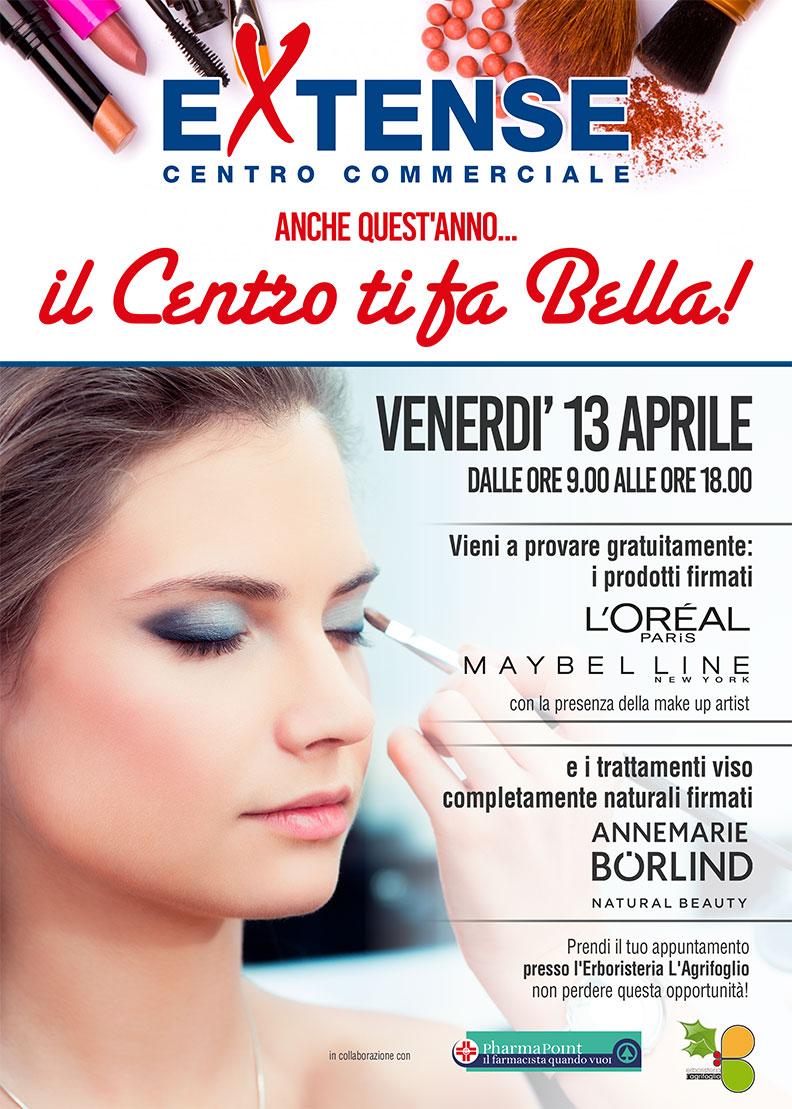 Il Centro ti fa Bella - Centro Commerciale Extense - Venerdì 13 aprile 2018