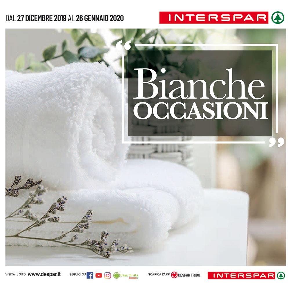 Bianche Occasioni - Promozione Interspar - Dal 27 dicembre 2019 al 26 gennaio 2020