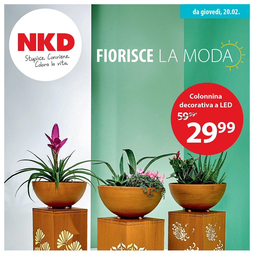 NKD - Fiorisce la moda - Offerte valide dal 20 febbraio 2020