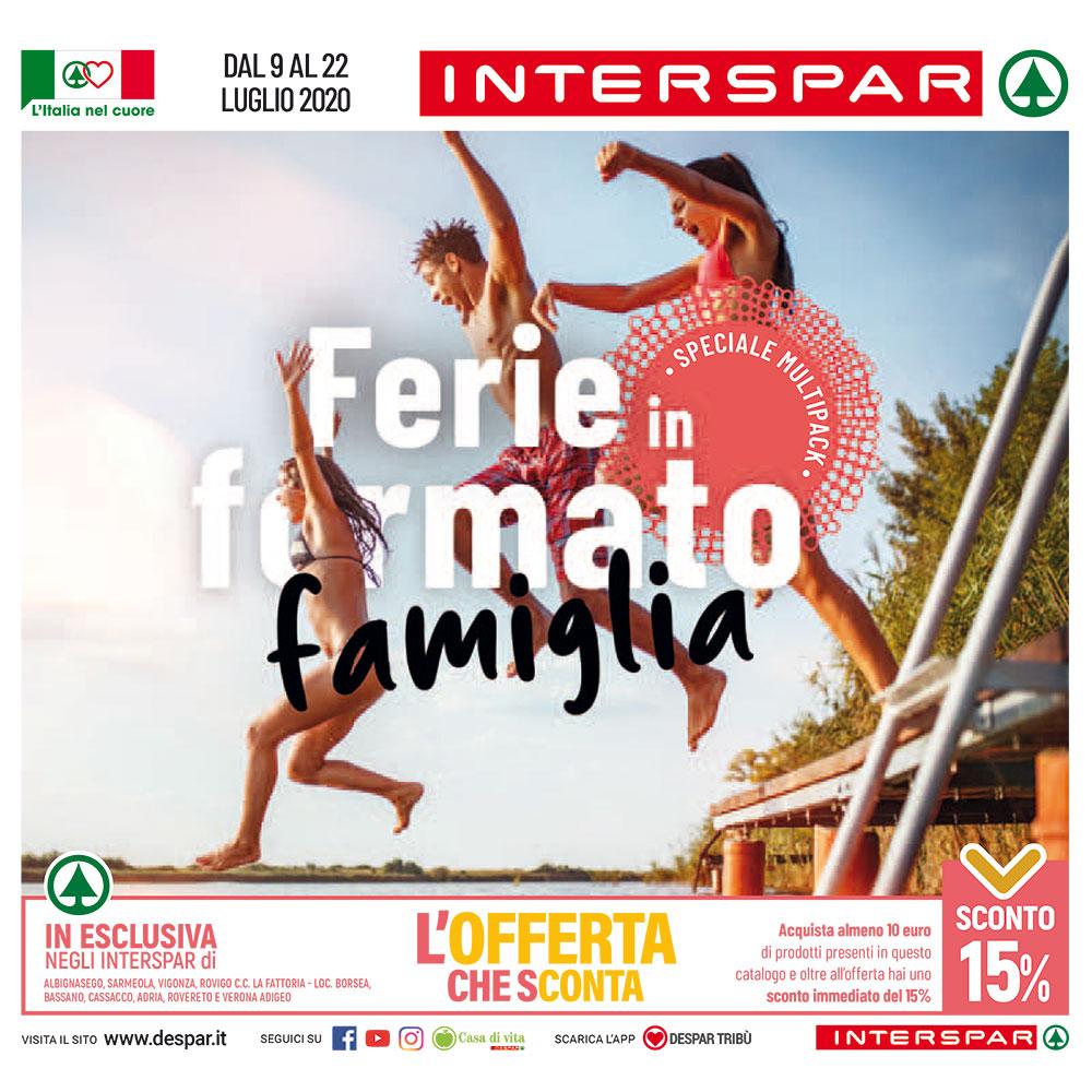 Offerta Interspar - Ferie in formato famiglia - Valida dal 9 al 22 luglio 2020