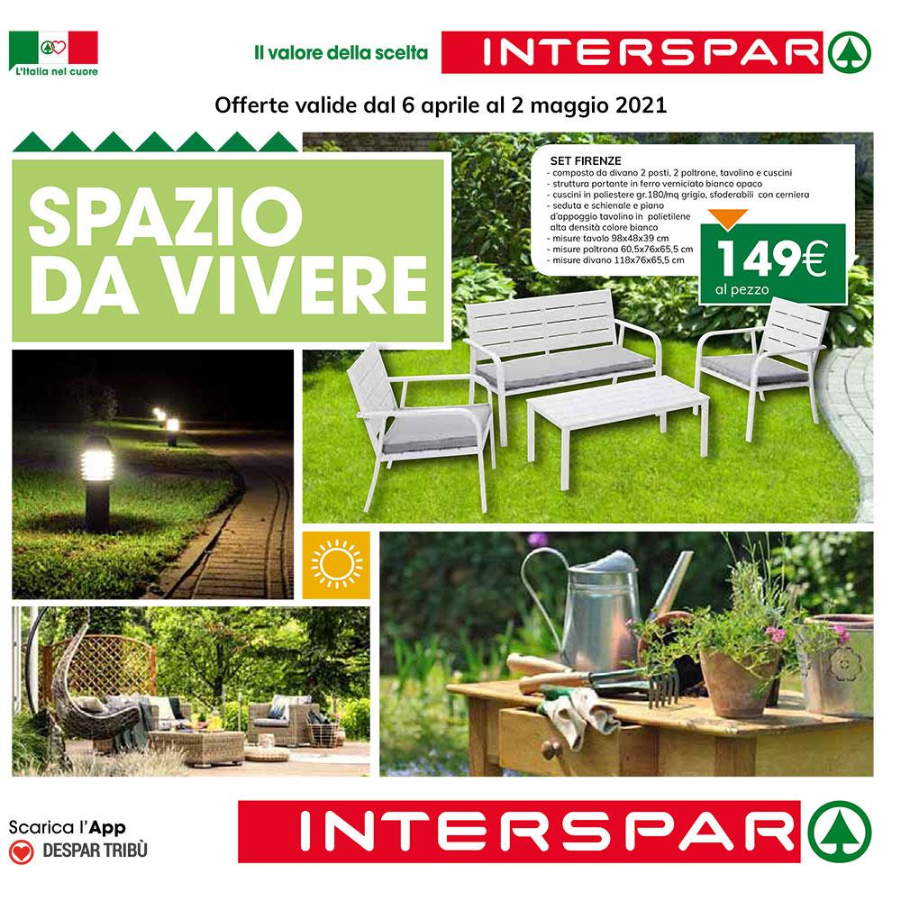 Offerta Interspar - Spazio da vivere - Valida dal 6 aprile al 2 maggio 2021