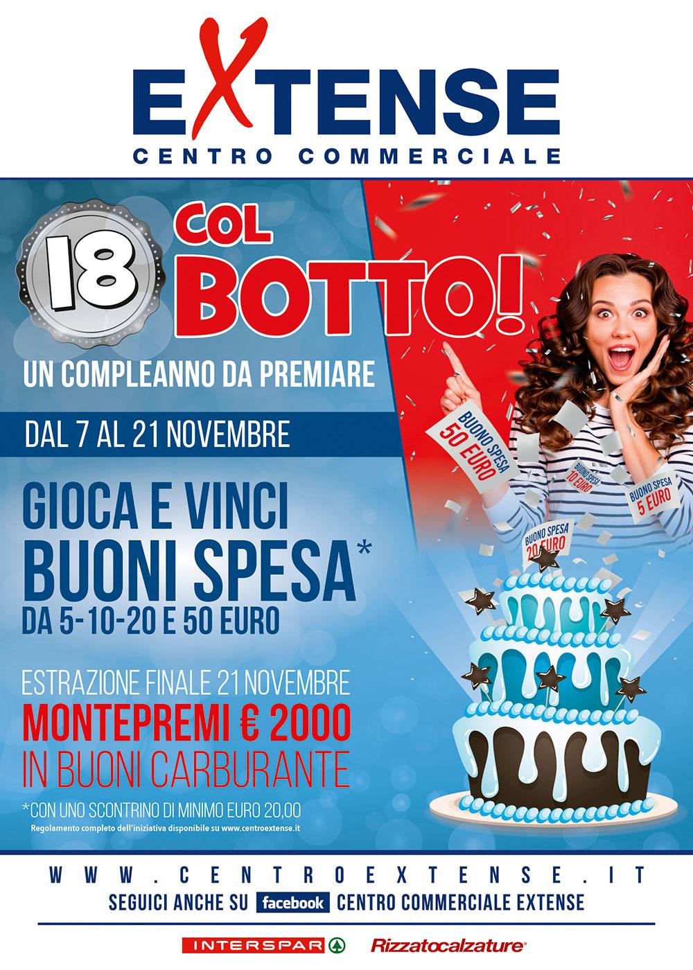 18° Anniversario Centro Commerciale Extense - 18 col Botto! - Dal 7 al 21 novembre 2020