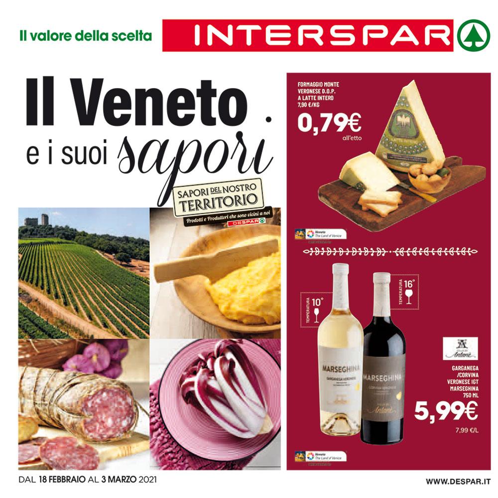 Offerta Interspar - Il Veneto e i suoi sapori - Valida dal 18 febbraio al 3 marzo 2021