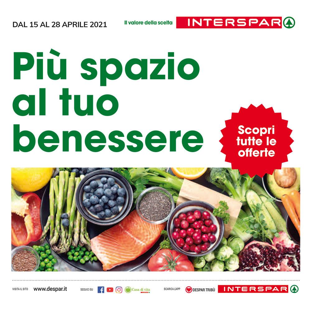 Promo Interspar - Più spazio al tuo benessere - Valida dal 15 al 28 aprile 2021