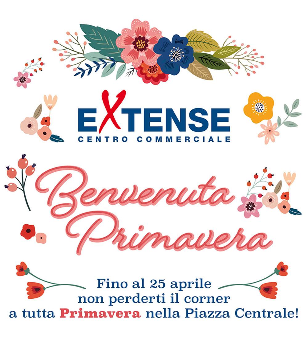 Benvenuta Primavera 2021 - Centro Commerciale Extense