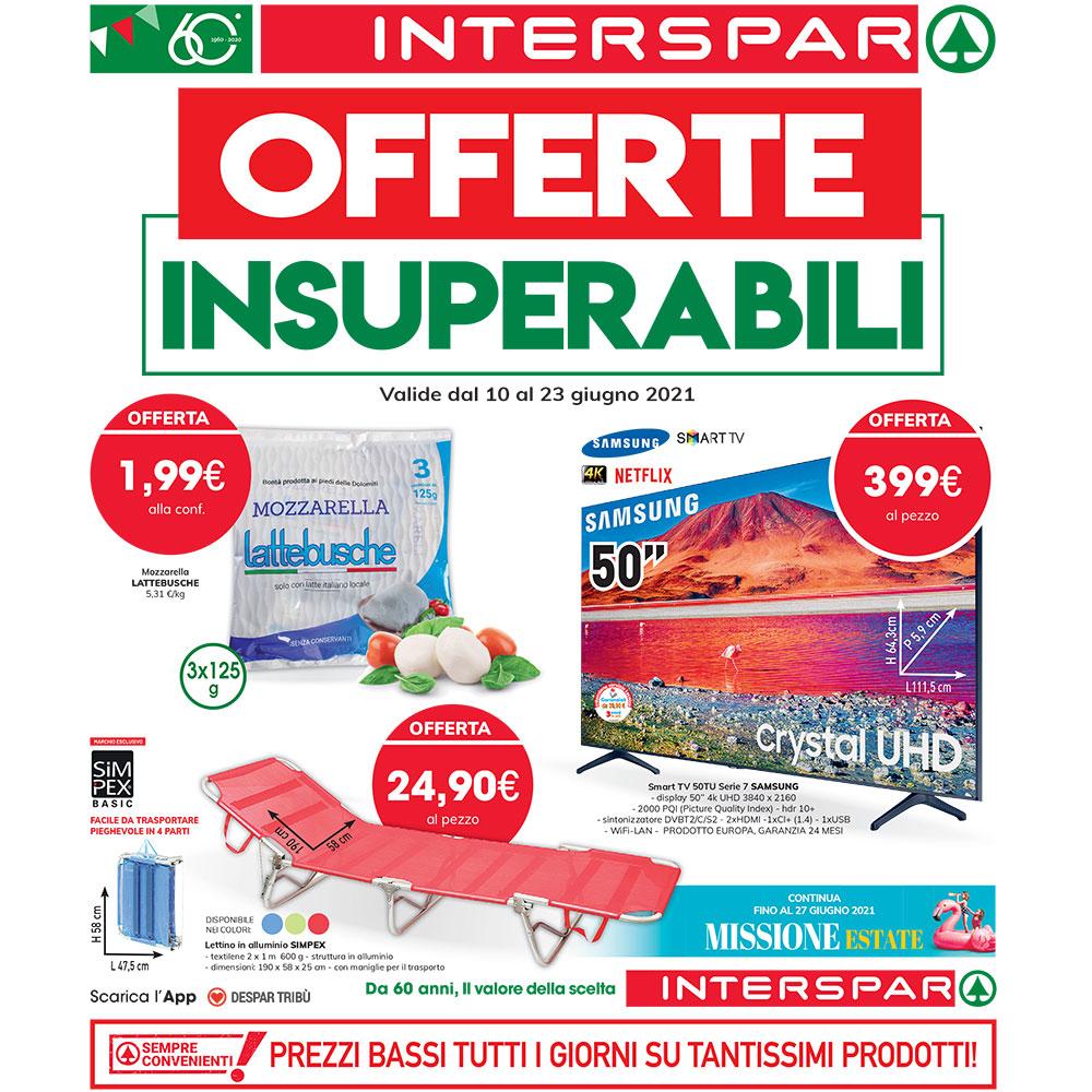 Promo Interspar - Offerte Insuperabili - Valida dal 10 al 23 giugno 2021
