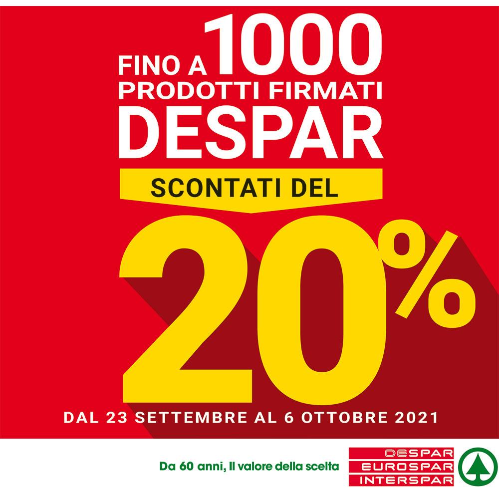 Promo Interspar - Fino a 1000 Prodotti Firmati Despar Scontati del 20% - Valida dal 23 settembre al 6 ottobre 2021